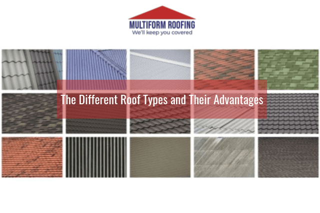 The Different Roof Types and Their Advantages