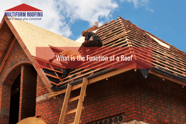 What is the Function of a Roof