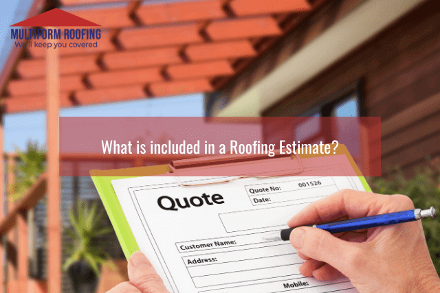 What is included in a Roofing Estimate_