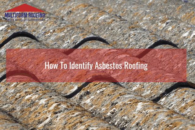 How To Identify Asbestos Roofing