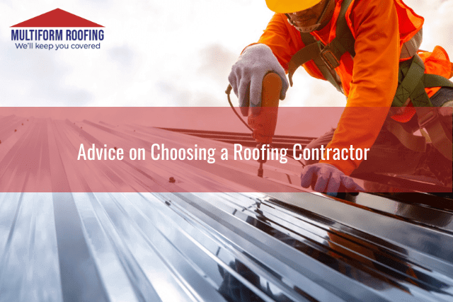 Advice on Choosing a Roofing Contractor